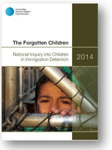The Forgotten Children: National Inquiry into Children in Immigration Detention 2014 report
