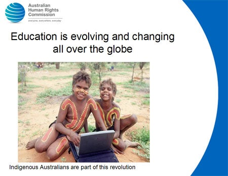 Education is evolving and changing all over the globe. Indigenous Australians are part of this revolution