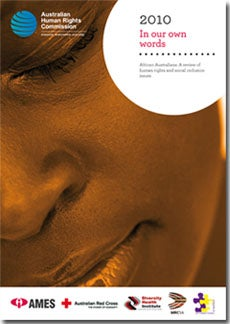 In our own words, cover of the 2010 African Australians review of human rights and social inclusion issues. Photo is closeup of an African Australian woman's face