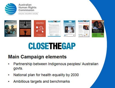 Main Campaign elements Partnership between Indigenous peoples/ Australian           govts. National plan for health equality by 2030 Ambitious targets and benchmarks
