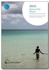 Native Title Report 2010 Cover - man fishing with spear on beach in NT