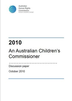cover of paper '2010 an Australian Children's Commissioner'