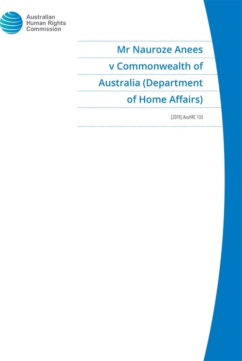 Mr Nauroze Anees v Commonwealth of Australia (Department of Home Affairs) [2019] AusHRC 133