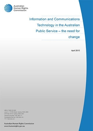 Information and Communications Technology in the Australian Public Service – the need for change