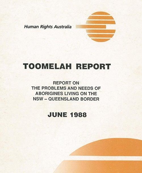 Toomelah Report (1988)   Australian Human Rights Commission