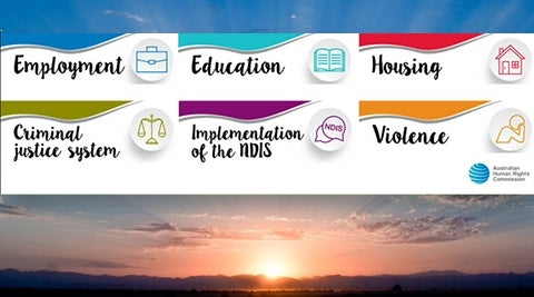 Commisioner's DDA priorities: Employment, Education, Housing, Criminal Justice System, Implementation of NDIS, Violence - above a sunrise