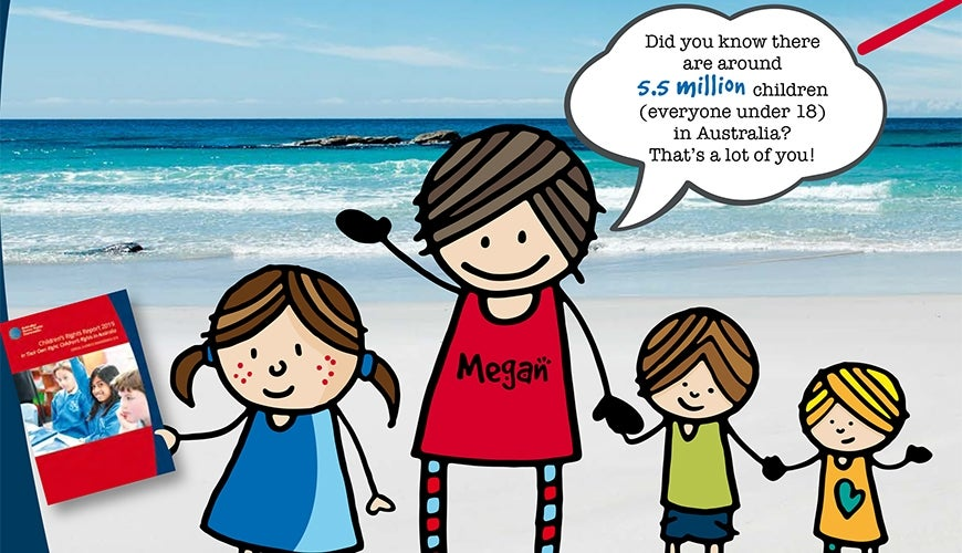 "Cartoon of Megan Mitchell with kids. Speech bubble:""Did you know there are 5.5 million children (everyone under 18) in Australia? That's a lot of you!"