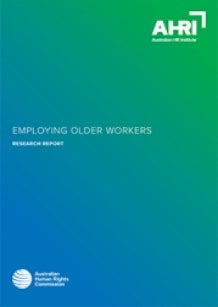 AHRC / AHRI Employing Older Workers 2018