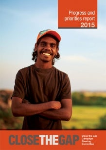Cover of Close the Gap 2015 report - a smiling Indigenous young man