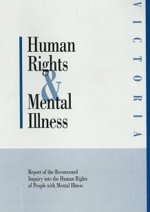 Cover 1995 Human Rights and Mental Illness Victoria report