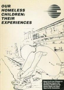 Cover of Our Homeless Children: Their Experiences. Drawing of boy in despair on edge of a gutter